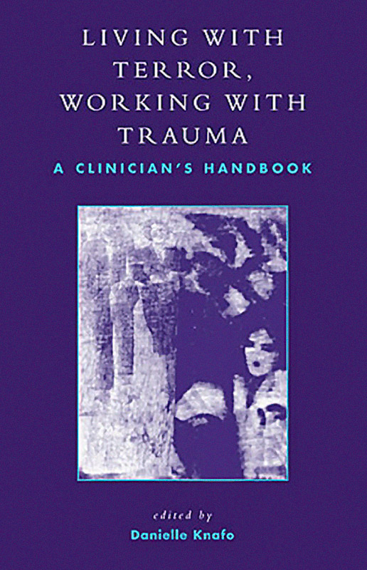 Living with Terror - Working with Trauma